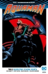 Aquaman.T.2 Nadpływa Czarna Manta