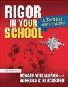 Rigor in Your School Barbara Blackburn, Ronald Williamson