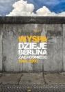 Wyspa Dzieje Berlina Zachodniego 1948-1990