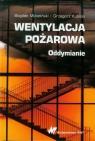 Wentylacja pożarowa Oddymianie Mizieliński Bogdan, Kubicki Grzegorz