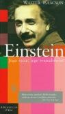 Einstein Jego życie, jego wszechświat Tom 12  Isaacson Walter