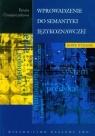 Wprowadzenie do semantyki językoznawczej Grzegorczykowa Renata