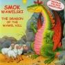 Smok wawelski The dragon of the Wawel Hill wersja polsko - angielska Żukowski Jarosław