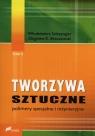 Tworzywa sztuczne Tom 2 Polimery specjalne i inżynieryjne Szlezyngier Włodzimierz, Brzozowski Zbigniew K.
