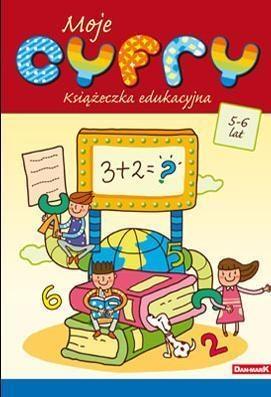 Książeczka edukacyjna. Moje cyfry praca zbiorowa