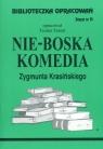 Biblioteczka Opracowań Nie-Boska komedia Zygmunta Krasińskiego Zeszyt nr Farent Teodor