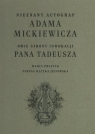 Nieznany autograf Adama MickiewiczaDwie strony Inwokacji Pana Tadeusza Prussak Maria, Rączka-Jeziorska Teresa
