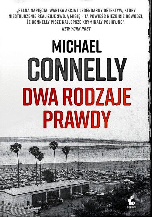 Dwa rodzaje prawdy Connelly Michael