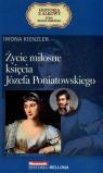 Życie miłosne księcia Józefa Poniatowskiego. Seria kolekcjonerska: Historia z Alkowy. Tom 15