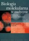 Biologia molekularna w medycynie Elementy genetyki klinicznej
