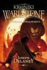 Kroniki Wardstone 7 Koszmar Stracharza