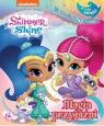 Shimmer and Shine. Życzenia do spełnienia T.15 praca zbiorowa