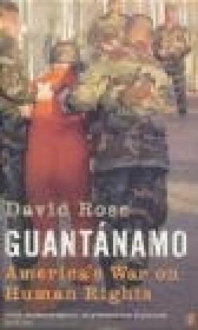Guantanamo David Rose, D Rose