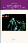 Doświadczenie postpamięci w spektaklach Tadeusza Kantora, Jerzego Bryś Marta