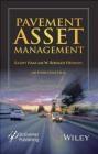Pavement Asset Management Lynne Cowe Falls, W.Ronald Hudson, Ralph Haas