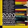 2020. Antologia współczesnych polskich opowiadań Praca zbiorowa