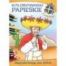 Kolorowanki papieskie. Pielgrzymki Świętego Jana Pawła II Korpyś Ireneusz, Wiśnicka Anna