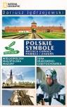Polskie symbole Miejsca chwały pamięci i zadumy