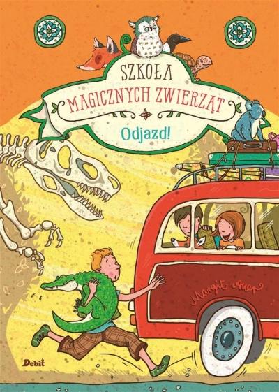 Szkoła magicznych zwierząt. Odjazd Auer Margit
