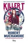 Killer T Muchamore Robert