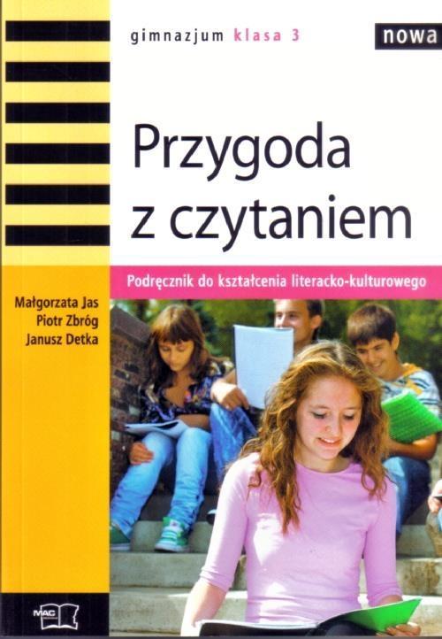 Nowa Przygoda z czytaniem 3 Podręcznik do kształcenia literacko-kulturowego Jas Małgorzata, Zbróg Piotr, Detka Janusz