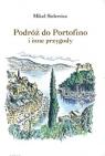 Podróż do Portofino i inne przygody