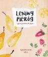 Leniwy Pieróg czyli wege kuchnia dla dzieci (i nie tylko!) Dobrowolska Agata