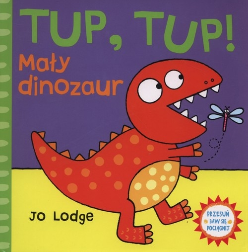 Tup Tup Mały dinozaur Lodge Jo