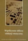 Współczesne oblicza edukacji muzycznej