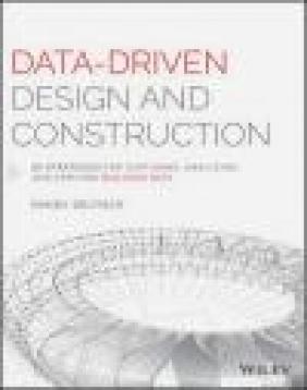Data-Driven Design and Construction Randy Deutsch