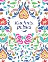 Kuchnia polska praca zbiorowa