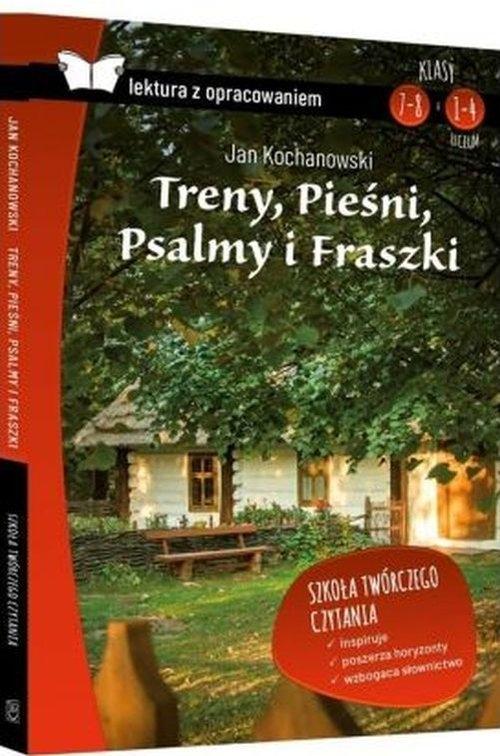 Treny Pieśni Psalmy i Fraszki z opracowaniem Kochanowski Jan