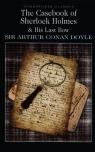 The Casebook of Sherlock Holmes & His Last Bow Doyle Arthur Conan