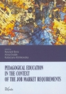 Pedagogical education in the context of the job... Ryszard Bera, Anna Dudak, Katarzyna Klimkowska