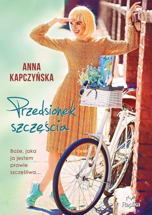 Przedsionek szczęścia Kapczyńska Anna