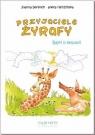 Przyjaciele żyrafy Bajki o empatii