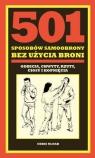 501 sposobów samoobrony bez użycia broni odbicia, chwyty, rzuty, ciosy i McNab Chris