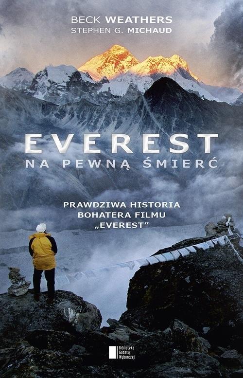 Everest Na pewną śmierć (WYPJPJE0483) Weathers Beck