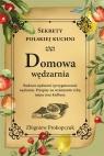 Domowa wędzarnia. Sekrety polskiej kuchni Prokopczuk Zbigniew