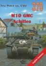 M10 GMC Achilles. Tank Power vol. CXVI 370