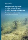 The principal regulators of vegetation structure in lakes of north-west Poland Banaś Krzysztof