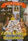 Złota księga Bastablów Nesbit Edith