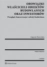 Obowiązki właścicieli obiektów budowlanych oraz inwestorów Przegląd, Śleszyńska Eugenia