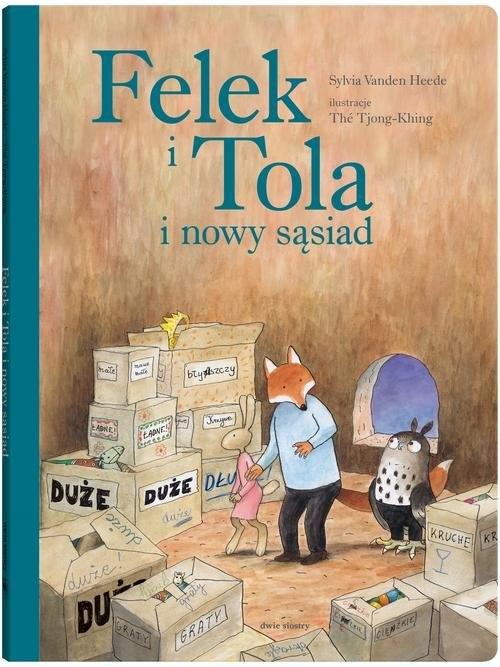 Felek i Tola i nowy sąsiad VandenHeede Sylvia