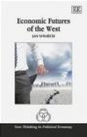 Economic Futures of the West Jan Winiecki