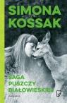 Saga Puszczy Białowieskiej Kossak Simona