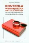 Kontrola wewnętrzna instytucjonalna w systemie kontroli w przedsiębiorstwie