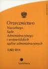 Orzecznictwo Naczelnego Sądu Administracyjnego i wojewódzkich sądów administracyjnych 5/2014