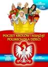 Poczet królów i książąt polskich dla dzieci (Uszkodzona okładka)