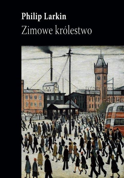 Zimowe królestwo - Larkin Philip - książka